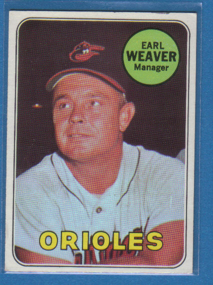 This is Earl Weaver's 1969 Topps rookie card.